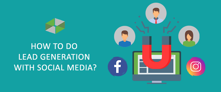 How to do Lead Generation with Social Media?