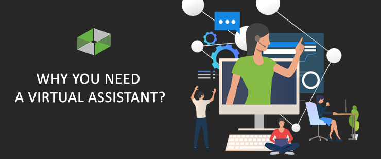 Why you need a Virtual Assistant?